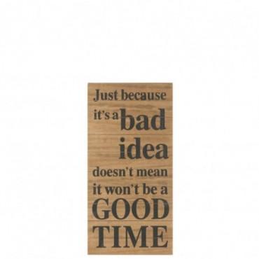 Plaque Bad Idea Bois Marron