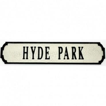 Pancarte en bois Hyde Park